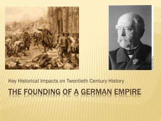 The Founding of a German Empire