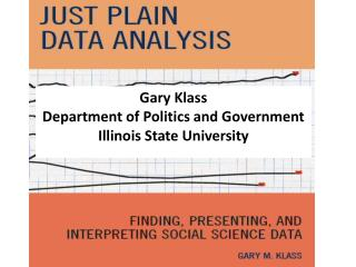 Gary Klass Department of Politics and Government Illinois State University