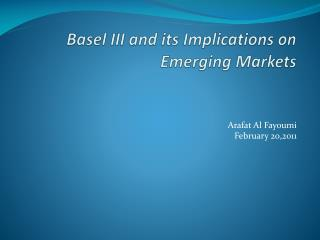 Basel III and its Implications on Emerging Markets