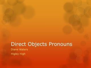 Direct  Objects Pronouns