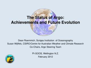 The Status of Argo:  Achievements and Future Evolution