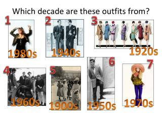Which decade are these outfits from?
