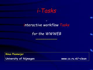 i-Tasks - i nteractive workflow  Tasks for the WWWEB \_\_\_\_\_\_\_\_\_\_\_