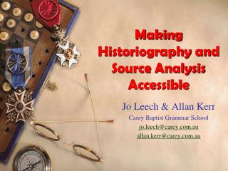 Making Historiography and Source Analysis Accessible