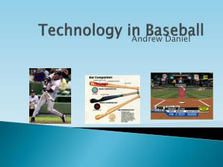 Technology in Baseball