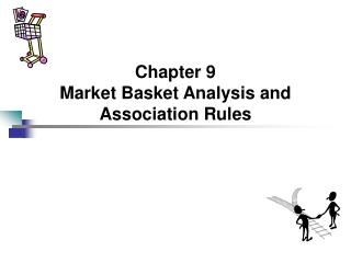 Chapter 9 Market Basket Analysis and Association Rules