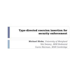 Type-directed coercion insertion for security enforcement