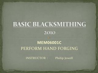 BASIC BLACKSMITHING 2010