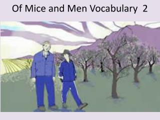 Of Mice and Men Vocabulary  2