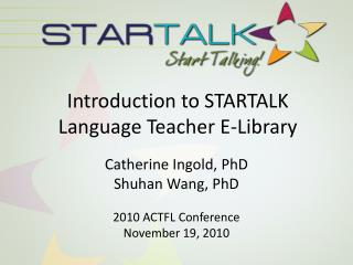 Introduction to STARTALK  Language Teacher E-Library