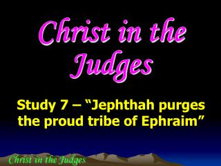 Christ in the Judges