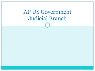 AP US Government Judicial Branch