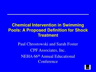 Chemical Intervention in Swimming Pools: A Proposed Definition for Shock Treatment