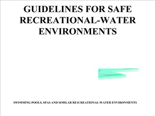GUIDELINES FOR SAFE RECREATIONAL-WATER ENVIRONMENTS