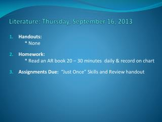 Literature: Thursday, September 16, 2013