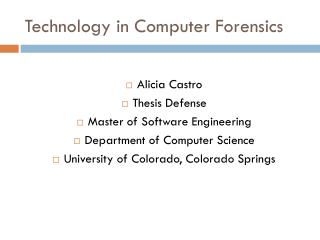 Technology in Computer Forensics