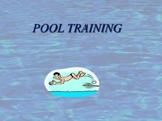 POOL TRAINING