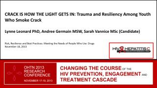 CRACK IS HOW THE LIGHT GETS IN:  Trauma  and Resiliency Among Youth Who Smoke Crack