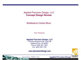 Applied Precision Design, LLC Concept Design Review BioMedical Orbital Mixer