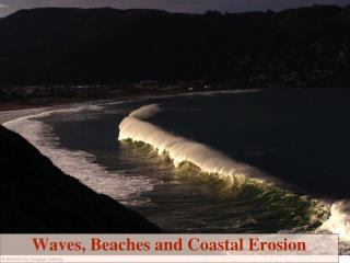 Waves, Beaches and Coastal Erosion