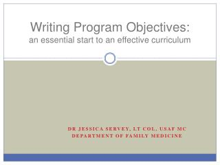 Writing Program Objectives:  an  essential start to an effective curriculum