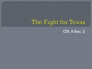 The Fight for Texas