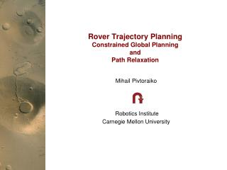 Rover Trajectory Planning Constrained Global Planning  and  Path Relaxation