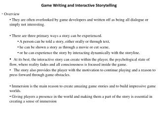 Game Writing and Interactive Storytelling