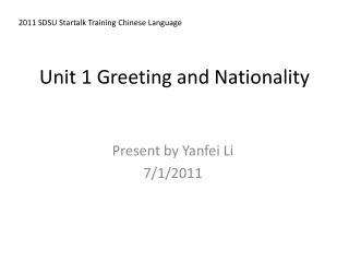 Unit 1 Greeting and Nationality