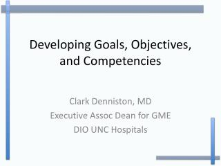 Developing Goals, Objectives, and Competencies