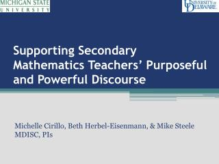 Supporting Secondary Mathematics Teachers' Purposeful and Powerful Discourse