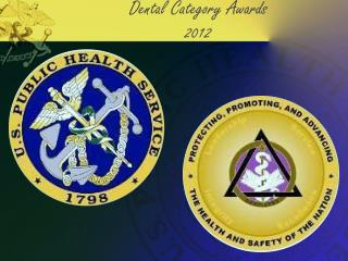 Dental Category Awards  2012