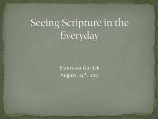 Seeing Scripture in the Everyday