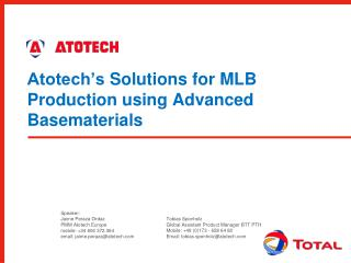 Atotech's  Solutions for MLB Production using Advanced  Basematerials