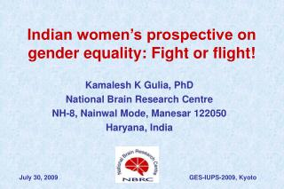 Indian women's prospective on gender equality: Fight or flight!