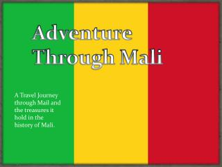 Adventure Through Mali