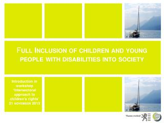 F ull  Inclusion of children  and  young  people with  disabilities into  society