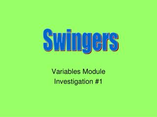 Variables Module Investigation #1