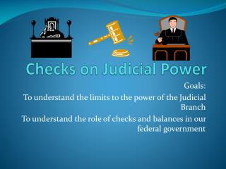 Checks on Judicial Power