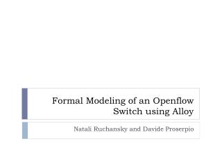 Formal Modeling of an  Openflow  Switch using Alloy
