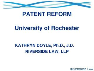 PATENT REFORM University of Rochester