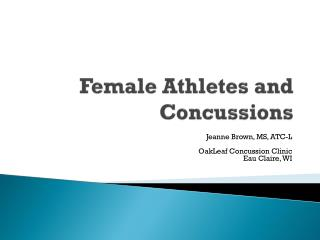 Female Athletes and Concussions