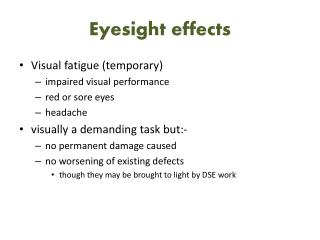 Eyesight effects