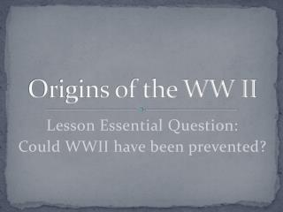 Origins of the WW II