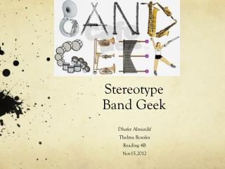 Stereotype  Band Geek