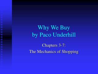 Why We Buy by Paco Underhill