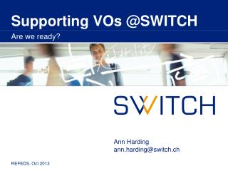 Supporting VOs @SWITCH
