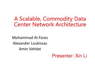 A Scalable, Commodity Data Center Network Architecture