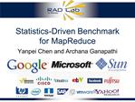 Statistics-Driven Benchmark for MapReduce