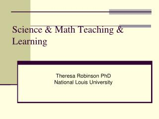 Science & Math Teaching & Learning